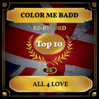 Color Me Badd - All 4 Love (UK Chart Top 10 - No. 5)
