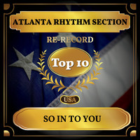Atlanta Rhythm Section - So In to You (Billboard Hot 100 - No 7)