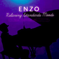 Enzo - Relaxing Standards Moods