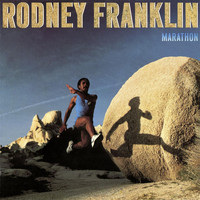 Rodney Franklin - Marathon (Remastered)