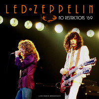Led Zeppelin - No Restrictions '69 (live)