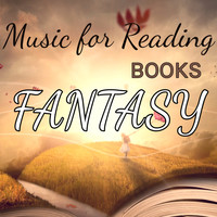 Various Artists - Music for Reading Books: Fantasy