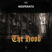 Nosferatu - The Hood (Explicit)