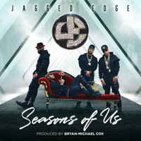 Jagged Edge - Seasons of Us