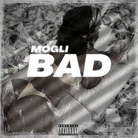 Mogli - Bad (Explicit)
