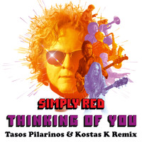 Simply Red - Thinking of You (Tasos Pilarinos & Kostas K Remix)