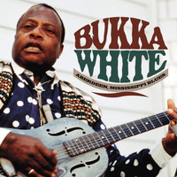 Bukka White - Poor Boy Long Ways From Home