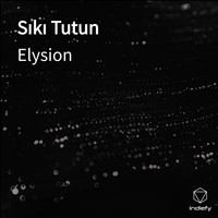 ELYSION - Sıkı Tutun