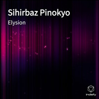 ELYSION - Sihirbaz Pinokyo