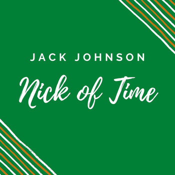 Jack Johnson - NICK OF TIME