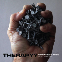 Therapy? - Greatest Hits (2020 Versions)
