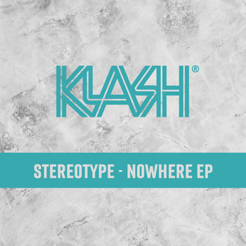 Stereotype - NOWHERE EP (Explicit)