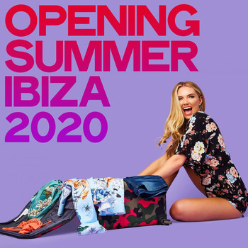 Various Artists - Opening Summer Ibiza 2020 (House Music Opening Summer Ibiza 2020)