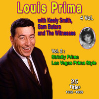 Louis Prima - Louis Prima 4 Vol. - 100 Successes (Vol. 2: Strictly Prima, Las Vegas Prima Style)