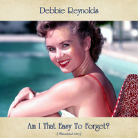 Debbie Reynolds - Am I That Easy To Forget? (Remastered 2020)