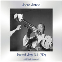 Jonah Jones - Muted Jazz N.1 (EP) (All Tracks Remastered)