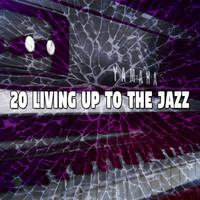 Studying Piano Music - 20 Living up to the Jazz
