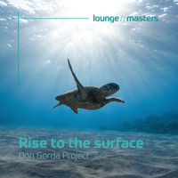 Don Gorda Project - Rise to the surface