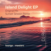 Dj Riquo - Island Delight (Sunset Session Remix)