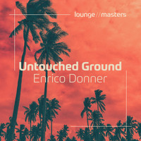 Enrico Donner - Untouched Ground