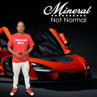 Mineral - Not Normal (Explicit)