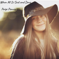 Paige Penney - When All Is Said and Done