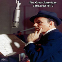 Frank Sinatra - The Great American Songbook Vol. 1