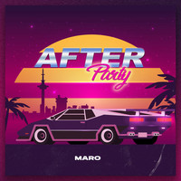 Maro - After Party