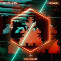 Bazzflow - Savage