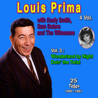 Louis Prima - Louis Prima 4 Vol. - 100 Successes (Vol. 3 : Wonderlan by Night Doin' the Twist)
