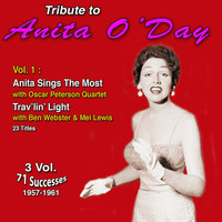 Anita O'Day - Tribute to Anita O'day 3 Vol.: (1957-1961) (Vol. 1 : Anita Sings the Most, Trav'lin' Light [Explicit])