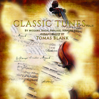 Tomas Blank In Harmony and Ensemble Ferblanc - Classic Tunes, vol.2