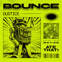Dustice - Bounce