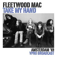 Fleetwood Mac - Take My Hand (VPRO Live Broadcast)