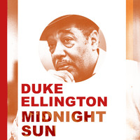 Duke Ellington - Midnight Sun