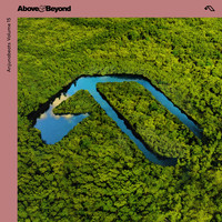 Above & Beyond - Anjunabeats Volume 15