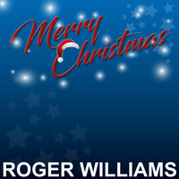 Roger Williams - Merry Christmas
