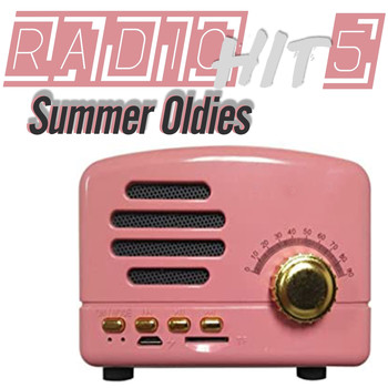 Various Artists - Radio Hit Summer Oldies, Vol. 5 (Our Old Radio Passes The Best Of Music)