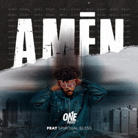 One Way - Amén (feat. Spiritual Bless)