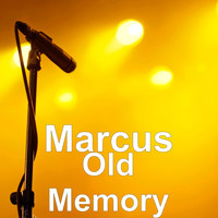Marcus - Old Memory