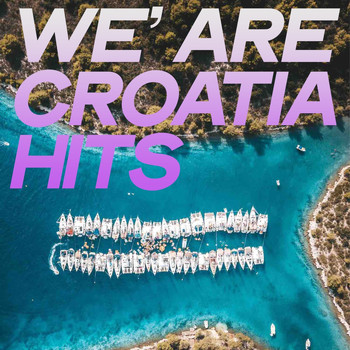 Various Artists - We' Are Croatia Hits (Summer House Music Top 2020)