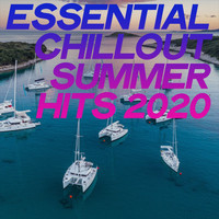 Various Artists - Essential Chillout Summer Hits 2020