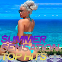 Various Artists - Summer Sensation Top Hits (Chillout And Sensation Electronic Lounge Music 2020)