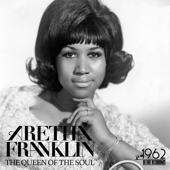 Aretha Franklin - The Queen of the Soul