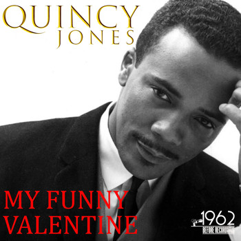 Quincy Jones - My Funny Valentine