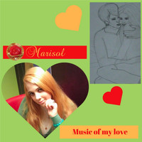 Marisol - Music of My Love (Explicit)