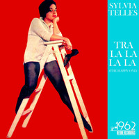 Sylvia Telles - Tra La La La La (The Happy One)