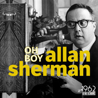Allan Sherman - Oh Boy