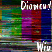 Diamond - Win (Explicit)