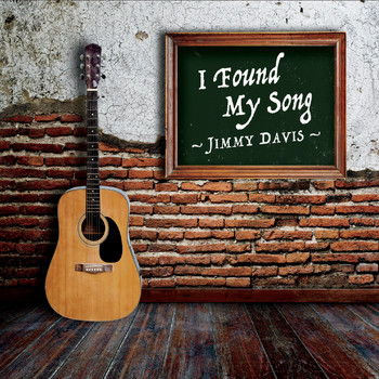 Jimmy Davis - I Found My Song